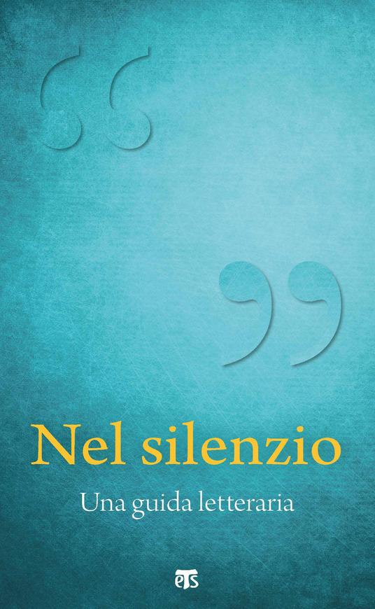 carozzi nel silenzio una guida letteraria